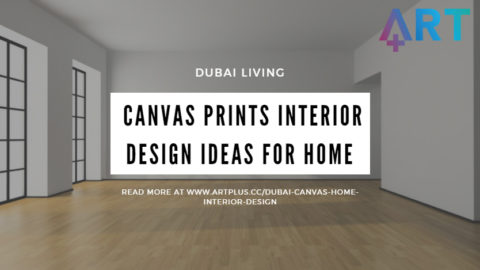 Dubai Living: Canvas Prints Interior Design Ideas for Home
